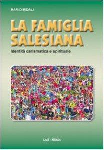 Copertina di 'La famiglia salesiana'