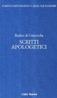 Scritti apologetici (5/1) - Rufino di Concordia