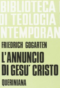 Copertina di 'L'annuncio di Gesù Cristo. I fondamenti e il compito (BTC 033)'