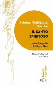 Copertina di 'Il santo spiritoso. Breve biografia di Filippo Neri'