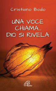 Copertina di 'Una voce chiama... Dio si rivela'