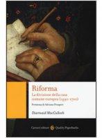 Riforma - Diarmaid MacCulloch