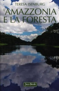 Copertina di 'L' Amazzonia e la foresta'