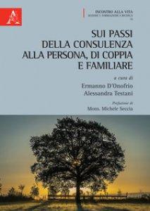Copertina di 'Sui passi della consulenza alla persona, di coppia e familiare'