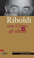 Antonio Riboldi - Antonino D'Anna