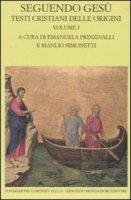 Seguendo Gesù. Testi cristiani delle origini vol.1