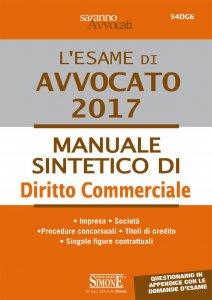 Copertina di 'L'esame di Avvocato 2017 - Manuale sintetico di Diritto Commerciale'