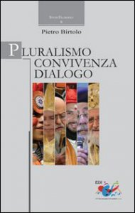 Copertina di 'Pluralismo Convivenza Dialogo'