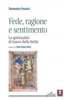 Fede, ragione e sentimento - Domenico Pezzini