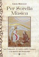 Per sorella musica - Bertoglio Chiara