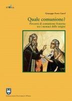 Quale comunione? - Giuseppe Ferro Garel