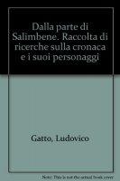 Dalla parte di Salimbene - Gatto Ludovico