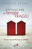 Affiancare le famiglie fragili - Simone Bruno