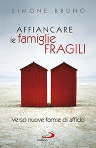 Copertina di 'Affiancare le famiglie fragili'