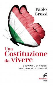 Copertina di 'Una Costituzione da vivere. Breviario di valori per italiani di ogni età'
