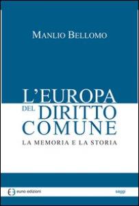 Copertina di 'L' Europa del diritto comune. La memoria e la storia'