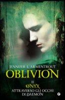 Onix attraverso gli occhi di Daemon. Oblivion - Armentrout Jennifer L.