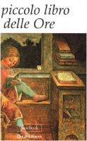 Il piccolo libro delle ore