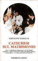 Catechesi sul matrimonio - Giovanni Paolo II