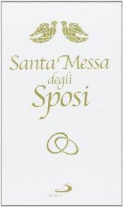 Copertina di 'La santa messa degli sposi'