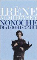 Nonoche. Dialoghi comici - Némirovsky Irène