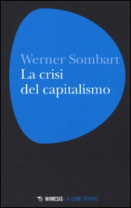 Copertina di 'La crisi del capitalismo'