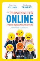 La personalità online. Tracce digitali dell'identità - Villani Daniela, Triberti Stefano