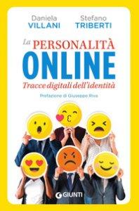 Copertina di 'La personalità online. Tracce digitali dell'identità'