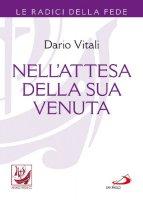 Nell'attesa della sua venuta - Dario Vitali
