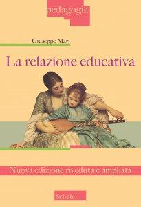 Copertina di 'La relazione educativa'