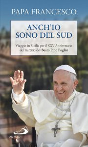 Copertina di 'Viaggio in Sicilia per il XXV Anniversario del martirio del Beato Pino Puglisi'