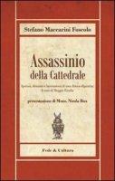 Assassinio della cattedrale - Maccarini Foscolo S.