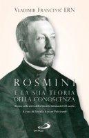 Rosmini e la sua teoria della conoscenza - Vladimir Francevic Ern