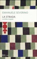 La strada - Severino Emanuele