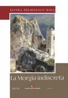 La Morgia indiscreta - Delmonaco Roll Elvira