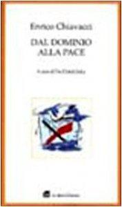 Copertina di 'Dal dominio alla pace. Scritti sulla globalizzazione'