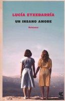 Un insano amore - Etxebarría Lucía