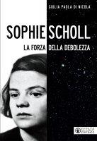 Sophie Scholl - Giulia P. Di Nicola