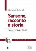 Temi biblici. 5. Sansone, racconto e storia - Didier Luciani, Damien Noël