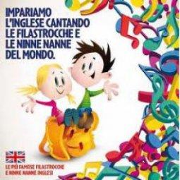 Copertina di 'Impariamo linglese cantando le filastrocche e le Ninne Nanne del mondo. Le più famose filastrocche e ninne nanne Inglesi'