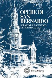 Copertina di 'Sermoni sul Cantico dei Cantici - vol.1'