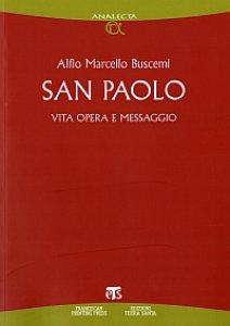 Copertina di 'San Paolo. Vita, opera e messaggio.'