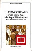 Il Concordato tra la Santa Sede e la Repubblica italiana nella revisione del 18 febbraio 1984 - Marcello Morgante