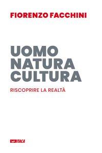 Copertina di 'Uomo, natura, cultura'