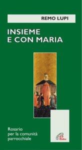 Copertina di 'Insieme con Maria. Rosario per la comunità parrocchiale'