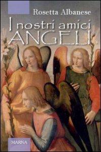 Copertina di 'I nostri amici angeli'
