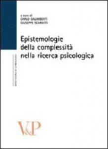 Copertina di 'Epistemologie della complessità nella ricerca psicologica'