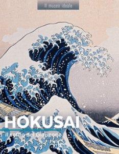 Copertina di 'Hokusai. Il soffio del Giappone. Ediz. illustrata'