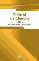 Teilhard de Chardin - Antonio Galati