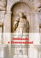Domande e provocazioni - Laura De Luca, Vito Magno